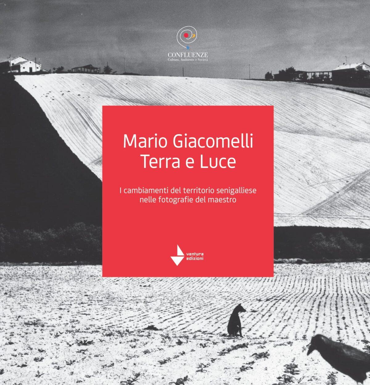 Mario Giacomelli, Terra e Luce